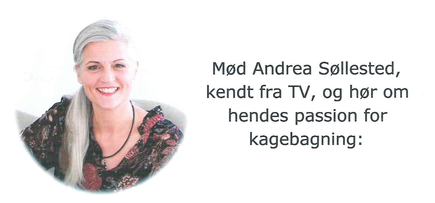 En aften med kage-entusiasten Andrea Søllested – kendt fra Tv