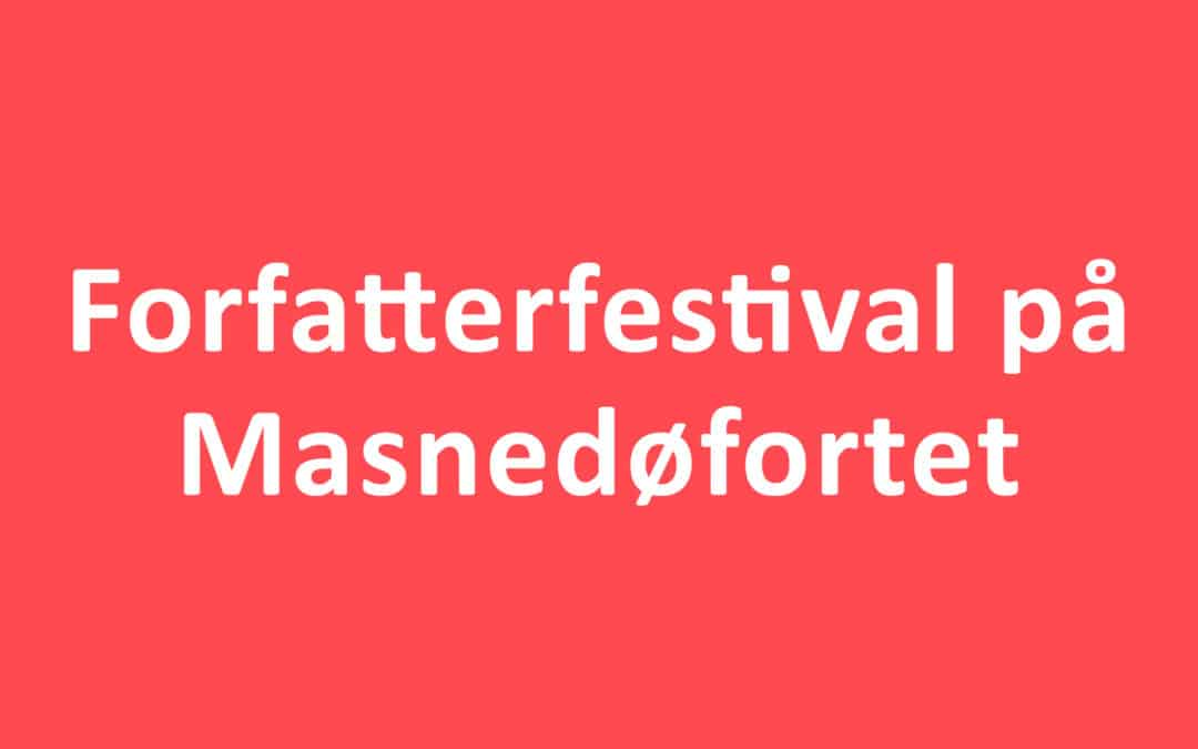 Forfatterfestival på Masnedøfortet