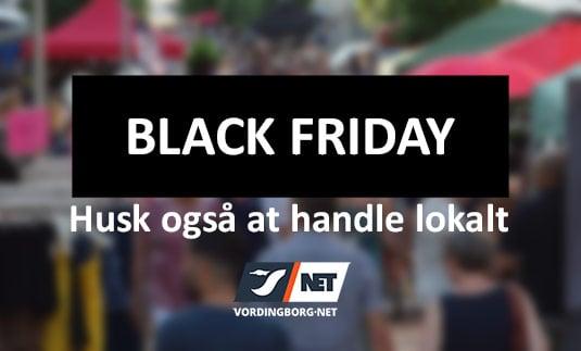 Black Friday – husk også at handle lokalt
