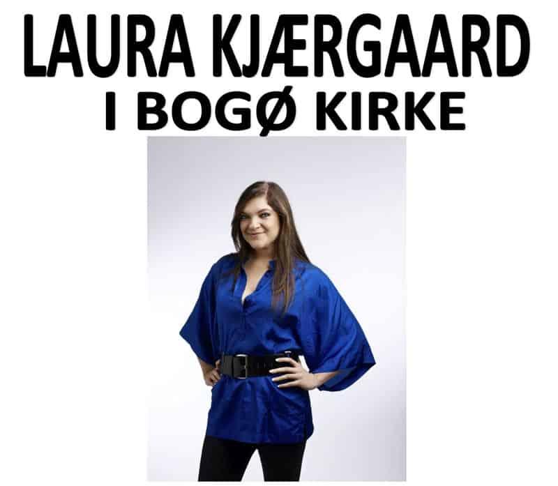 Gratis koncert med Laura Kjærgaard i Bogø Kirke