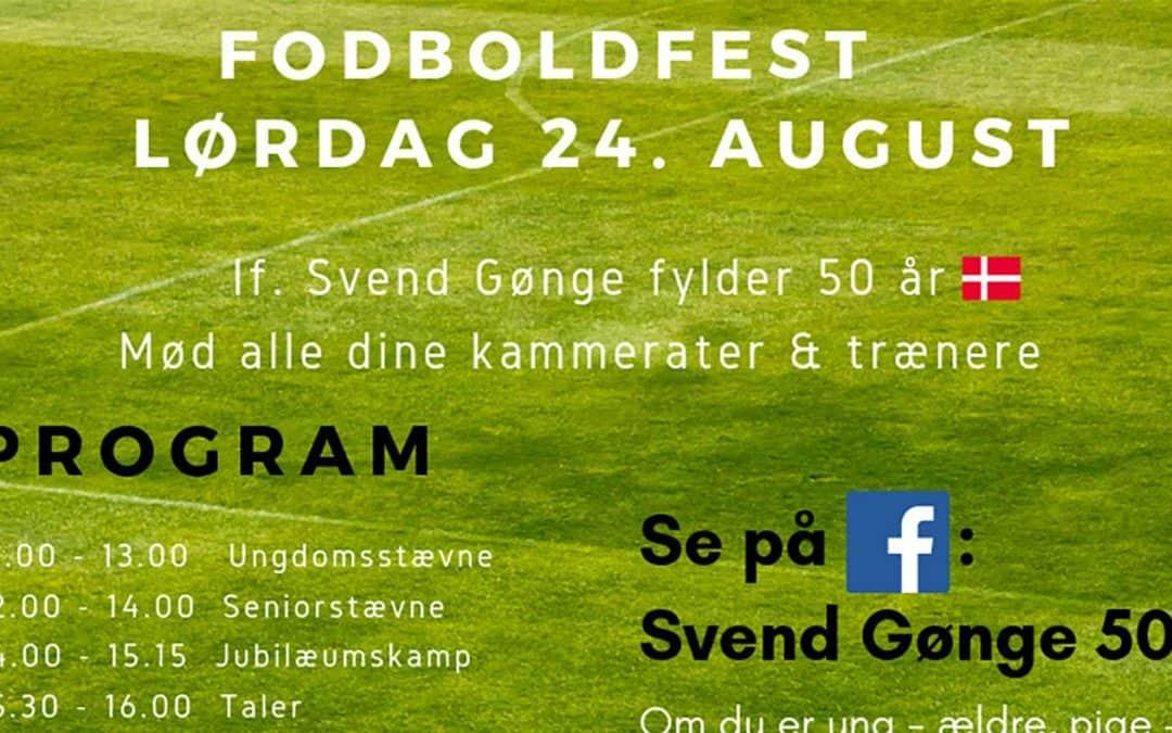 Fodboldfest hos IF Svend Gønge i Lundby lørdag d. 24. august 2019